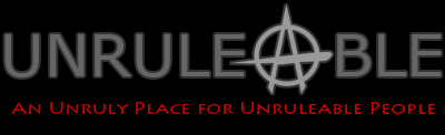 Unruleable Blog
